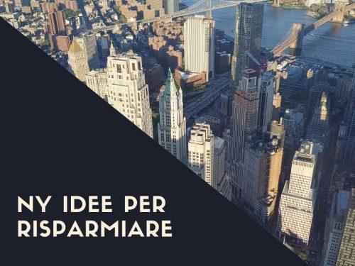 New York consigli per risparmiare