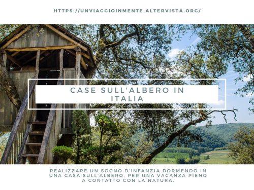 Case sull'albero Italia: 20 tree-house da provare